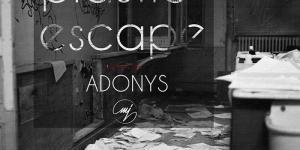 Adonys - Plastic Escape EP